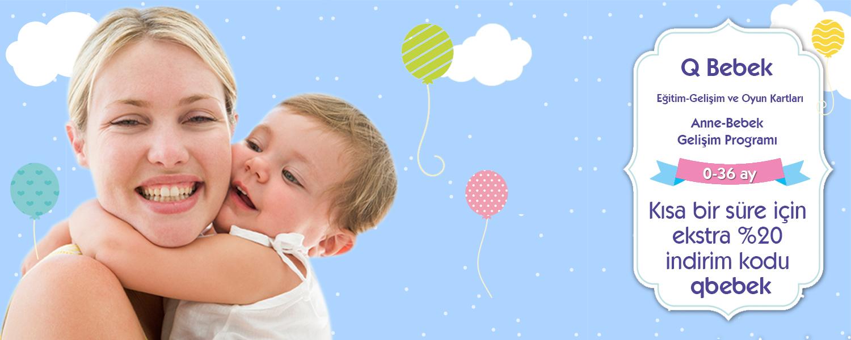 q bebek, anne bebek, bebk gelişimi